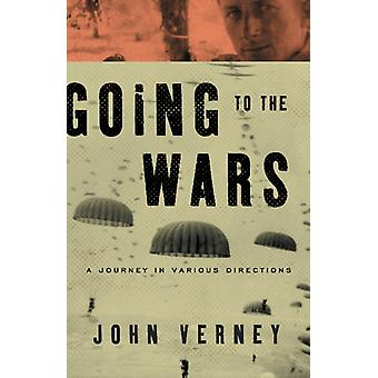 Going to the Wars by Verney & John