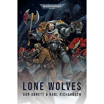 Lone Wolves by Abnett & Dan