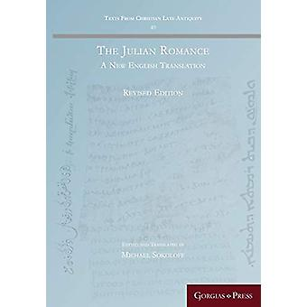 The Julian Romance (Revised) - A New English Translation by Michael So