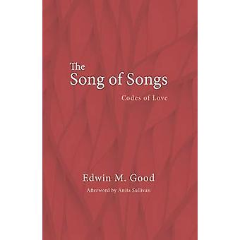 The Song of Songs by Edwin M Good - 9781625648952 Book