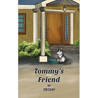 Tommy's New Friend by Peony - 9781641821568 Book