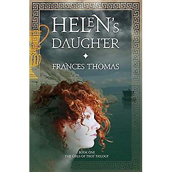 Helen's Daughter by Frances Thomas - 9781781322468 Book