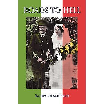 Roads to Hell by Rory Macleod - 9781845494384 Book