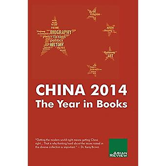 China 2014 - The Year in Books by Peter Gordon - 9789881364210 Book