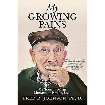 My Growing Pains door Johnson & Fred R & PH D