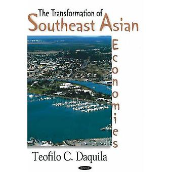 Transformation of Southeast Asian Economies by Teofilo C. Daquila - 9