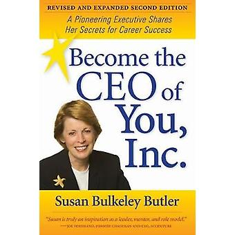 Become the CEO of You Inc. by Susan Bulkeley Butler
