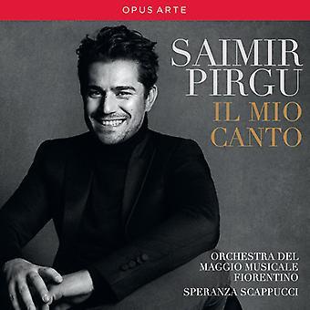 Verdi / Pirgu / Scappucci - Saimir Pirgu - Il Mio Canto [CD] USA import
