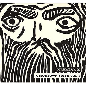 Mahatma X - A Mobtown Suite Vol 1 CD