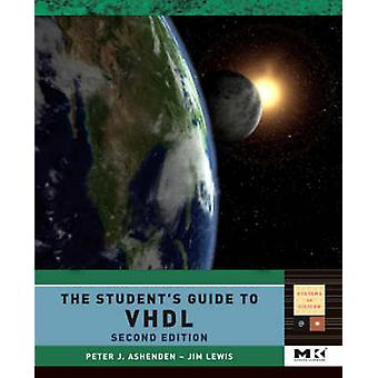 The Students Guide to VHDL by Ashenden & Peter J.