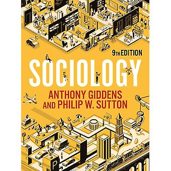 Sociology by Anthony GiddensPhilip W. Sutton