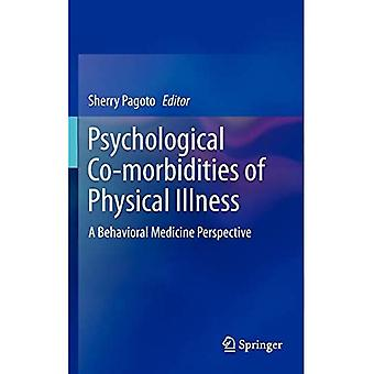 Psychological Co-morbidities of Physical Illness: A Behavioral Medicine Perspective