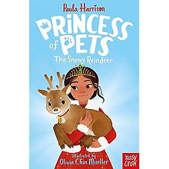 Princess of Pets: The Snowy Reindeer (Princess of� Pets)