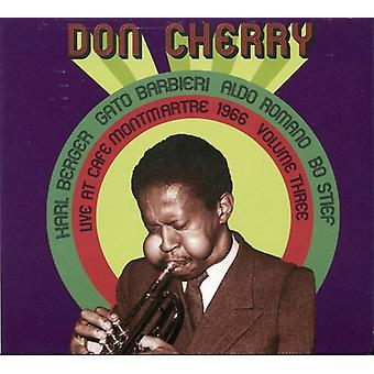 Don Cherry - Don Cherry: Vol. 3-Live at Cafe Montmartre 1966 [CD] USA import