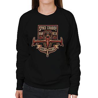 Just A Humble Bounty Hunter Cowboy Bebop Women's Sweatshirt