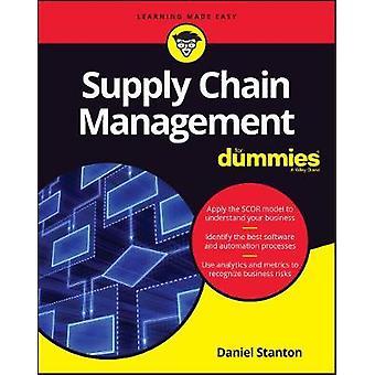 Supply Chain Management für Dummies von Daniel Stanton - 9781119410195