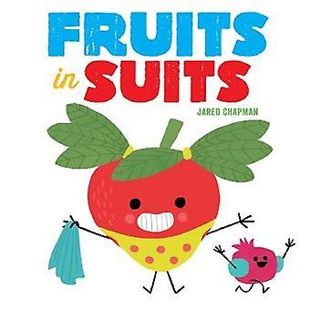 Früchte in Anzügen von Jared Chapman - 9781419729416 Buch