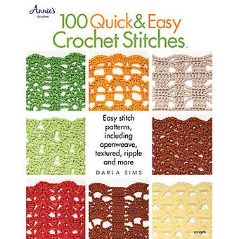 100 Quick & Easy Crochet Stitches - Easy Stitch Patterns Including Ope