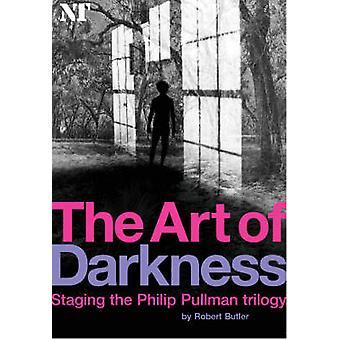 Konst av mörker - Staging Philip Pullman trilogin av Robert Butler