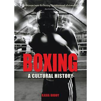 Boksen - A Cultural History door Kasia Boddy - 9781861894113 boek