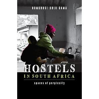 Jeugdherbergen in Zuid-Afrika - ruimten van verwarring door Nomkhosi Xulu Gama-