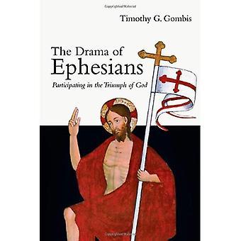 Das Drama der Epheser: Teilnahme an den Triumph Gottes