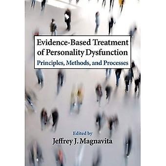 Evidence-based Treatment of Personality Dysfunction: Principles, Methods, and Processes