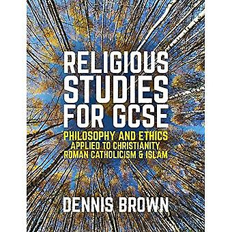 Studi religiosi per GCSE, filosofia ed etica applicata al cristianesimo, cattolicesimo e Islam
