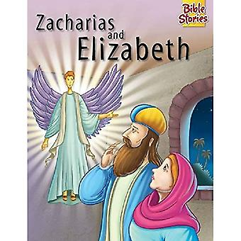 Zacharias & Elizabeth (Bible Stories Series)