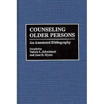 Asesoramiento a las personas mayores una bibliografía anotada por Schweibert y Valerie L.