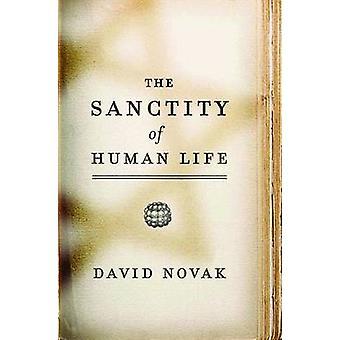 Le caractère sacré de la vie humaine par Novak & David