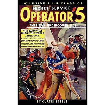 Operator 5 die Morgenröte, die Shook the World von Steele & Curtis