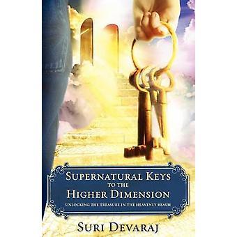 Bovennatuurlijke toetsen aan de hogere dimensie door Devaraj & Suri