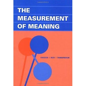 The Measurement of Meaning by Charles E. Osgood - George J. Suci - Pe