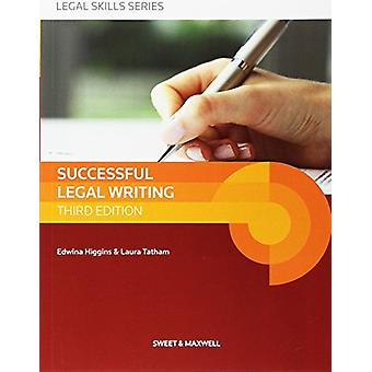 Successful Legal Writing (3rd Revised edition) by Edwina Higgins - La