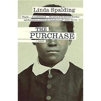 The Purchase by Linda Spalding - 9780804173261 Book