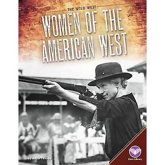 Women of the American West by Anita Yasuda - 9781680782622 Book