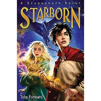 Starborn - A Dragonborn Novel by Toby Forward - 9781681192772 Book