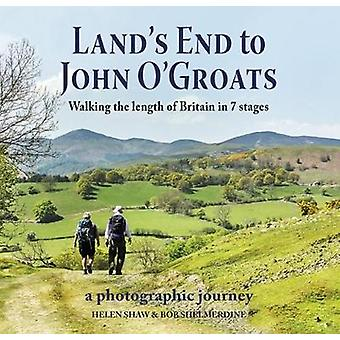Land's End to John O'Groats - Walking the Length of Britain in 7 Stage