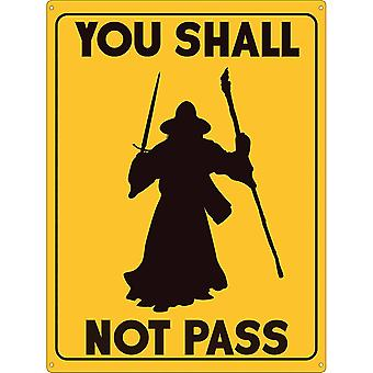 Grindstore You Shall Not Pass Tin Sign