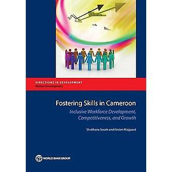 Bevordering van de vaardigheden in Kameroen - inclusieve Workforce Development - Compe