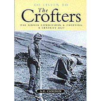 Go Listen to the Crofters (illustrated edition) by A.D. Cameron - 978