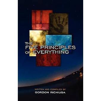Richiusa & Gordonin viisi periaatetta