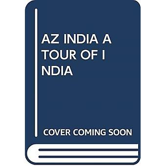 AZ INDIA A TOUR OF INDIA by Scholastic