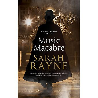 Music Macabre by Sarah Rayme