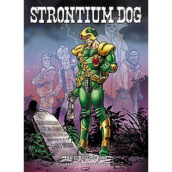 Strontium Dog  Traitor to His Kind by John Wagner