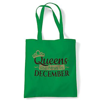 Queens Are Born In December, Tote - Birthday Reusable Canvas Bag Gift