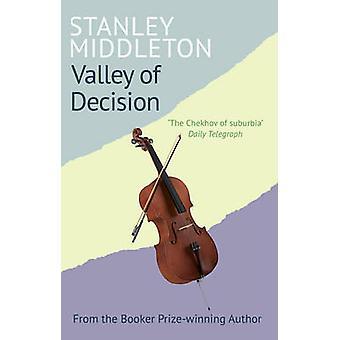 Valley Of Decision von Stanley Middleton