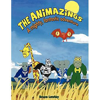 The Animazings by Lawley & Bruce James