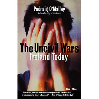Uncivil Wars Ireland Today by OMalley & Padraig